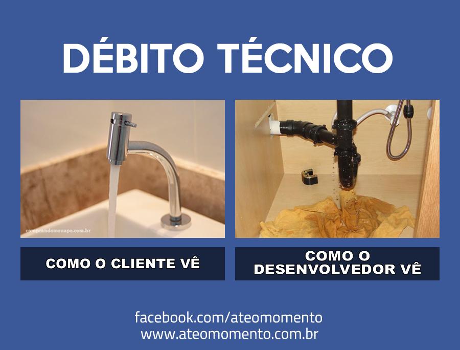 debito-tecnico-como-o-cliente-ve-como-o-desenvolvedor-ve-realidade-ok