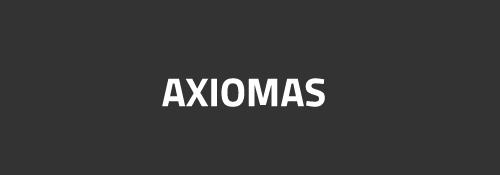 Porque os projetos dão errado? Axiomas