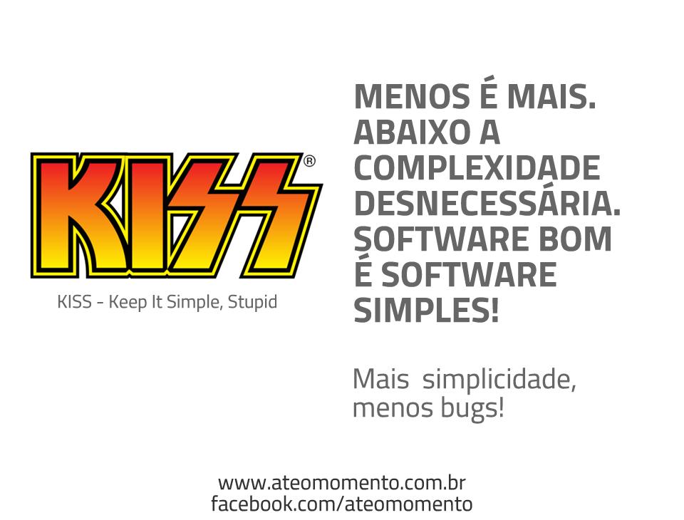 Como aumentar a qualidade no Desenvolvimento de Software - Software bom é software simples